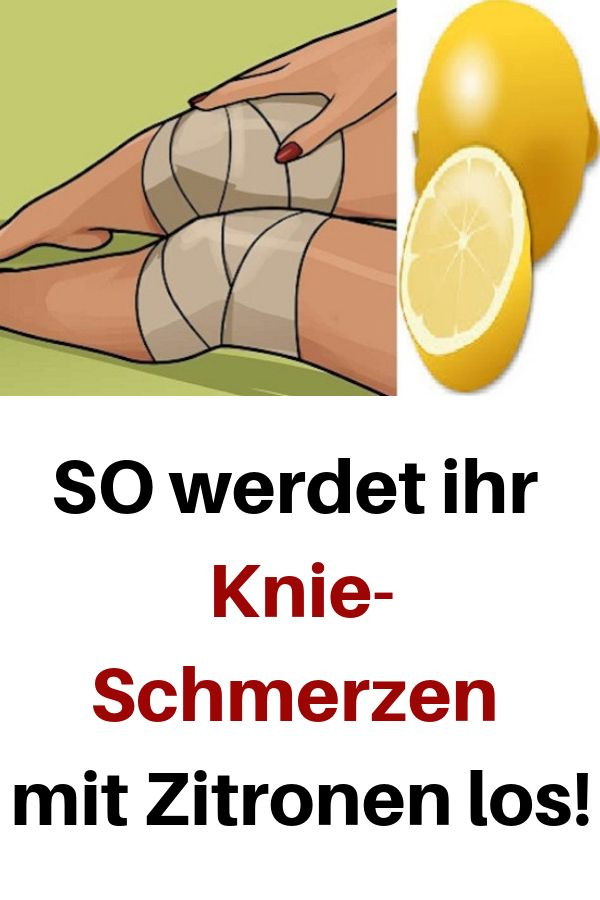 SO werdet ihr Knie-Schmerzen mit Zitronen los! #Knie-Schmerzen #Zitronen #gesund…