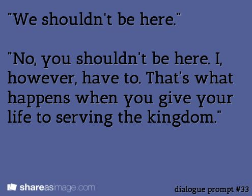 Writing prompt: #dialogue prompt #33