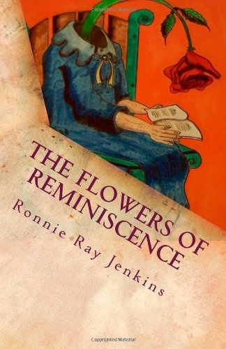 A novel you will cherish.    The Flowers of Reminiscence by Ronnie Ray Jenkins, http://www.amazon.com/dp/0615611907/ref=cm_sw_r_pi_dp_JX6Vpb0TNH0ER
