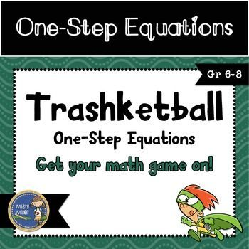 One Step Equations Trashketball involves students solving one-step equations (no integer calculations involved) and shooting baskets. There are 5 rounds in this game with 5 questions in Rounds 1-4 and 10 questions in Round 5. $ gr 5-8