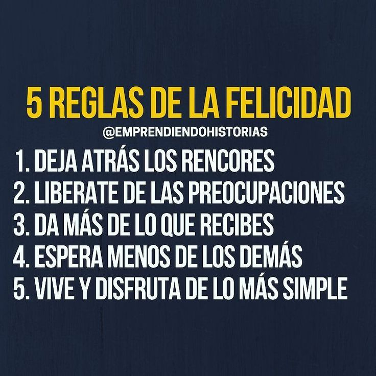 Reglas para ser feliz.