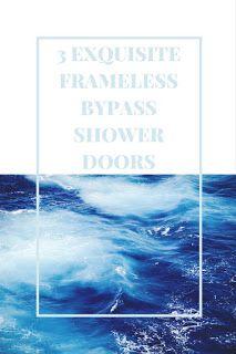 Smart Working is Hard Working: Frameless Bypass Shower Door