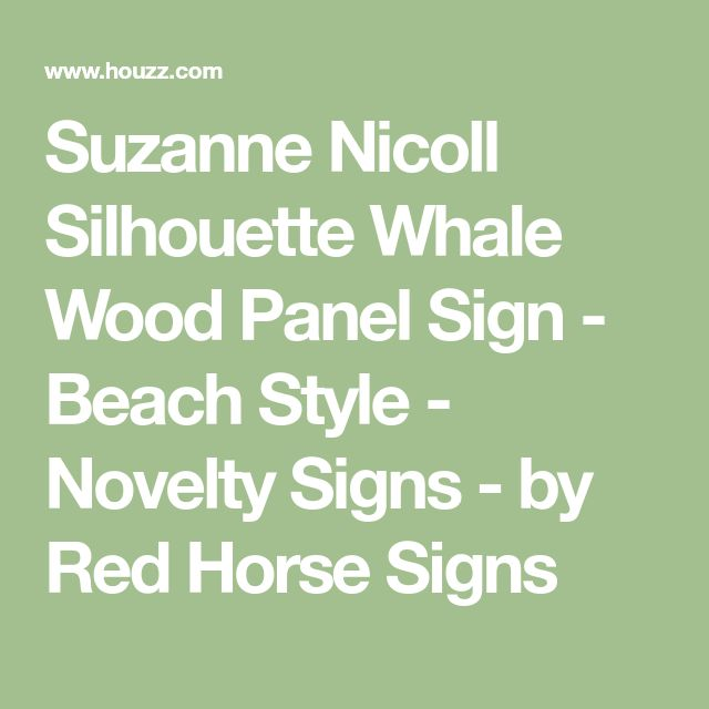 Suzanne Nicoll Silhouette Whale Wood Panel Sign - Beach Style - Novelty Signs - by Red Horse Signs