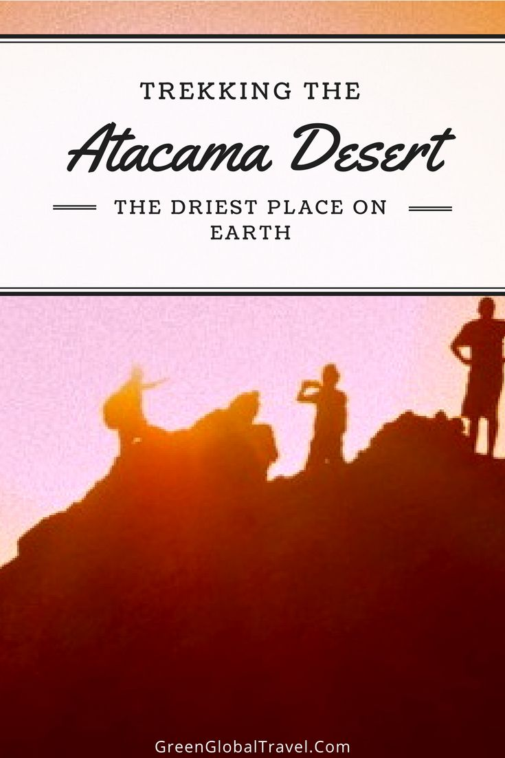 Read more about our visit to the Atacama Desert, the driest place on earth, and its sparse, but beautiful, landscape. | Atacama desert Chile San Pedro | Atacama desert stars | Atacama travel - @greenglobaltrvl