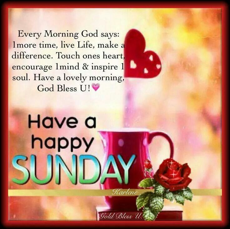 Happy Sunday Quotes Quote Days Of The Week Sunday Sunday Quotes Happy Sunday Great Ideas