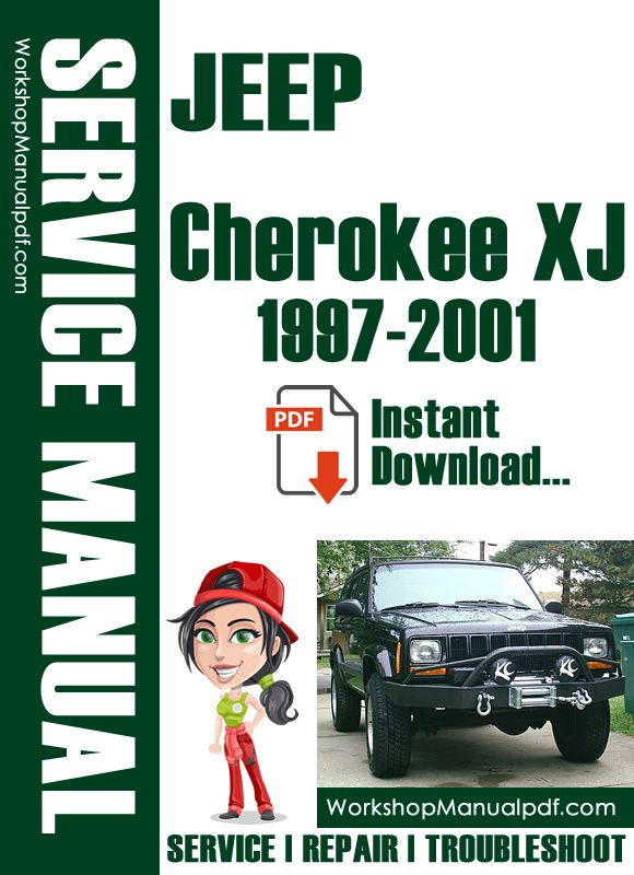 Download Jeep Cherokee Xj 1997 2001 Shop Repair Manual Jeep Grand Cherokee Jeep Cherokee Xj Jeep Cherokee