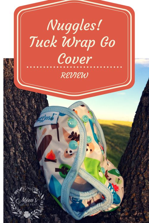 Nuggles Tuck Wrap & Go Cover Review & GIVEAWAY - Mom's Little Feat