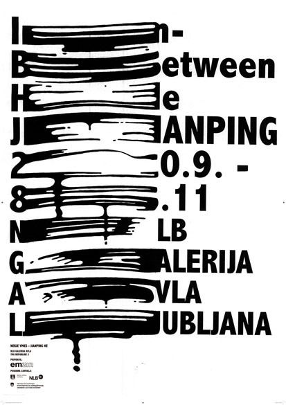In Between - He Jianping exhibition in Lubljana poster http://www.hesign.com/ http://www.hesignchina.com/nInBetween.html http://artnews.org/artist.php?i=4 #graphic #design