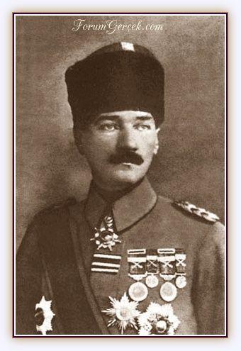 Mustafa Kemal Atatürk'ün Aldığı Ödüller (Nişan, Madalya, Ünvan, Kıdem) - Forum Gerçek