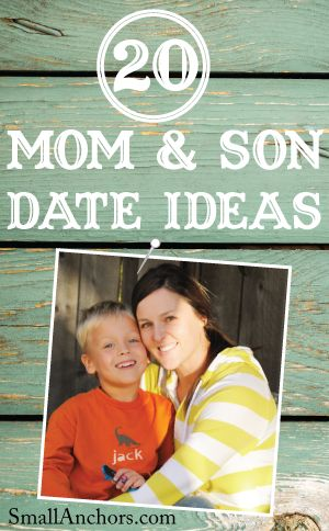 20 mom & son date ideas!