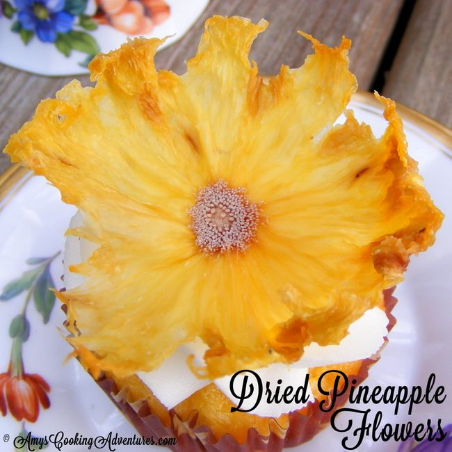 Dried Pineapple Flowers by Amy's Cooking Adventures