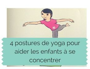 4 yoga postures to help kids focus