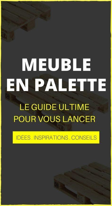 Meuble En Palette : LE Guide Ultime