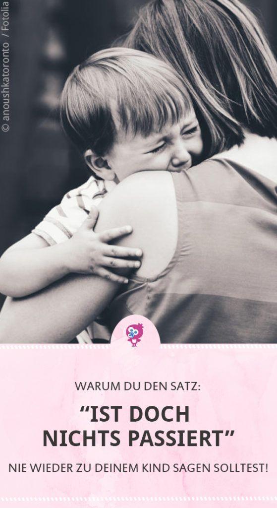 """""""Ist doch nichts passiert!"""" – Warum Du diesen Satz nie wieder zu Deinem Kind sagen solltest – babyartikel.de"""