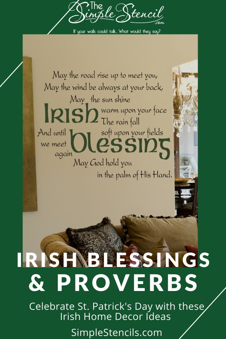 Our Large Collection Of Irish Proverbs And Blessings Are A Great Way To Decorate Your Irish Home They Can Also Be U In 2020 Wall Quotes Vinyl Quotes Vinyl Wall Quotes