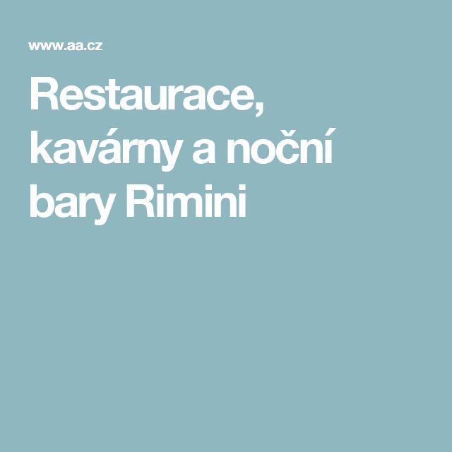 Restaurace, kavárny a noční bary Rimini
