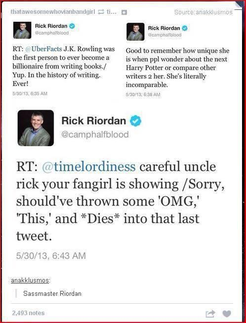 Rick Riordan is seriously my favorite person ever