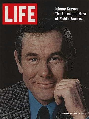 Life magazine cover: Johnny Carson 1970....he had the best late night talk show EVER! Miss him...