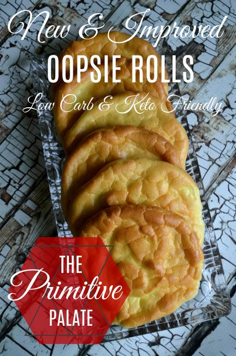New & Improved Oopsie Rolls (AKA Cloud Bread) Low Carb, Ketogenic and yummy!