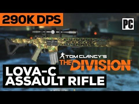 The Division - LVOA-C HIGH END Assault Rifle Weapon 290K DPS