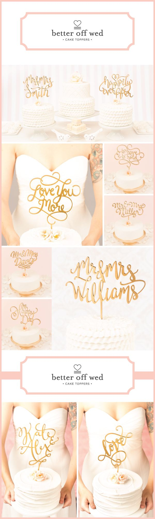 Over a hundred hand lettered, handmade cake toppers from @betteroffwed you won't find anywhere else. Find your perfect one at www.betteroffwed.co
