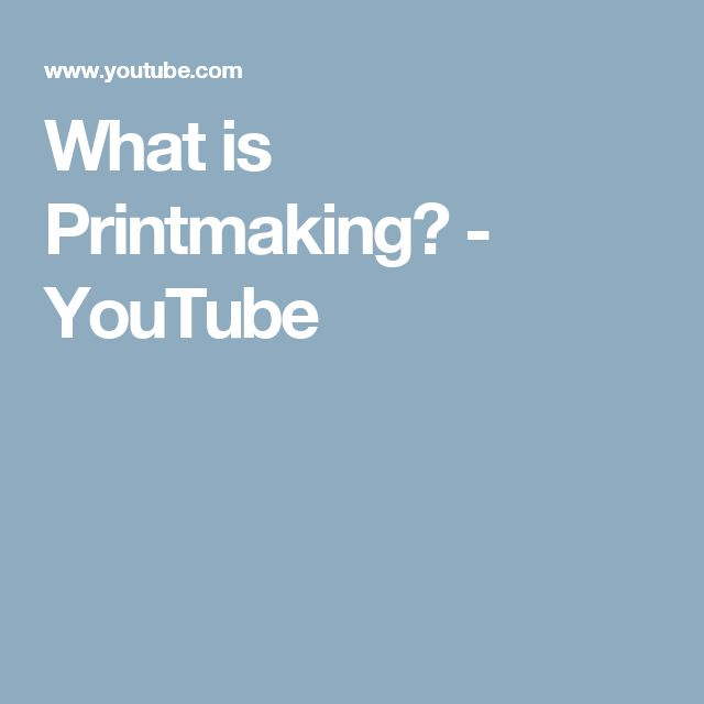 What is Printmaking? - YouTube