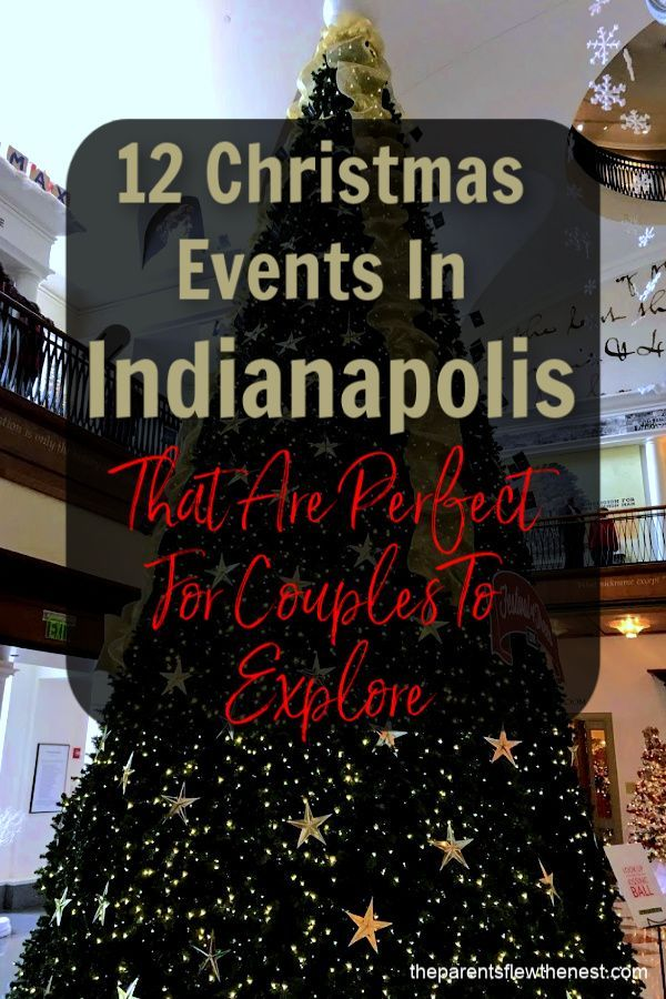 Christmas Events In Indianapolis 2019 There are several Christmas events in Indianapolis that are great