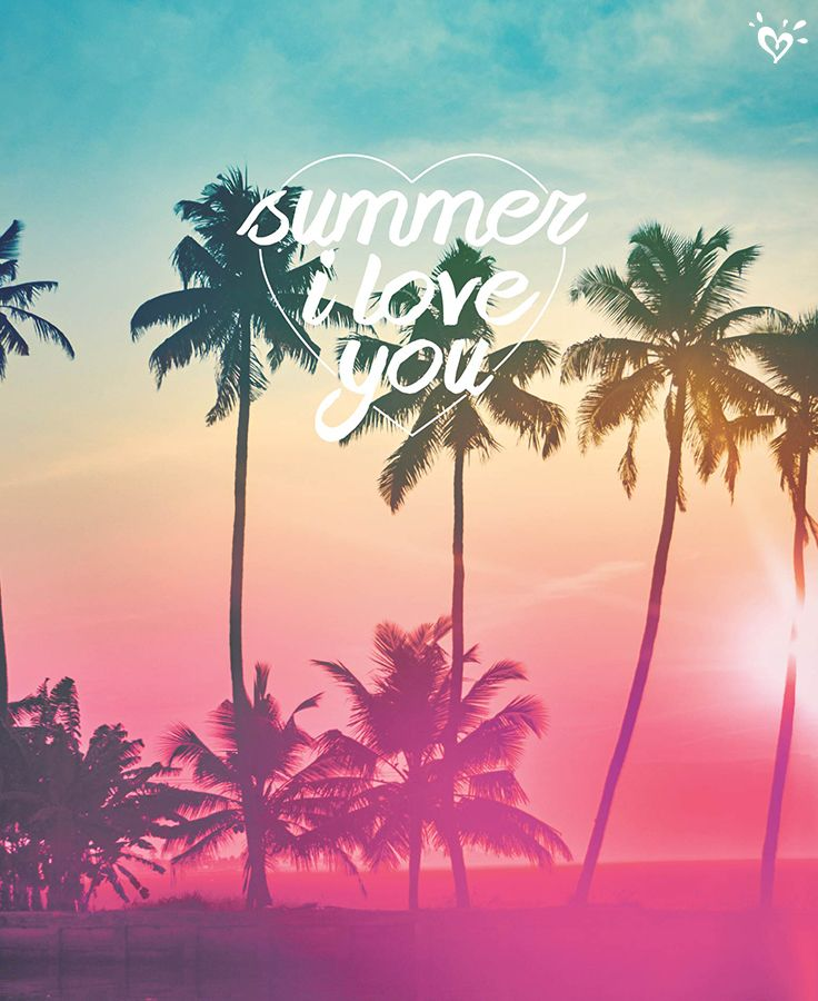 We Do It All For The Love Of Summer Summer Vibes Friends Summer Vibes Adventure Cute Wallpapers