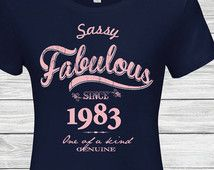 33rd birthday , 33rd birthday gifts for women , 33rd birthday gift, 33rd birthday tshirt, 1983 , 33rd women, Sassy fabulous since 1983