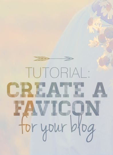 Tutorial: How to Create a Custom Favicon for Your Blog from Design Your Own (lovely) Blog
