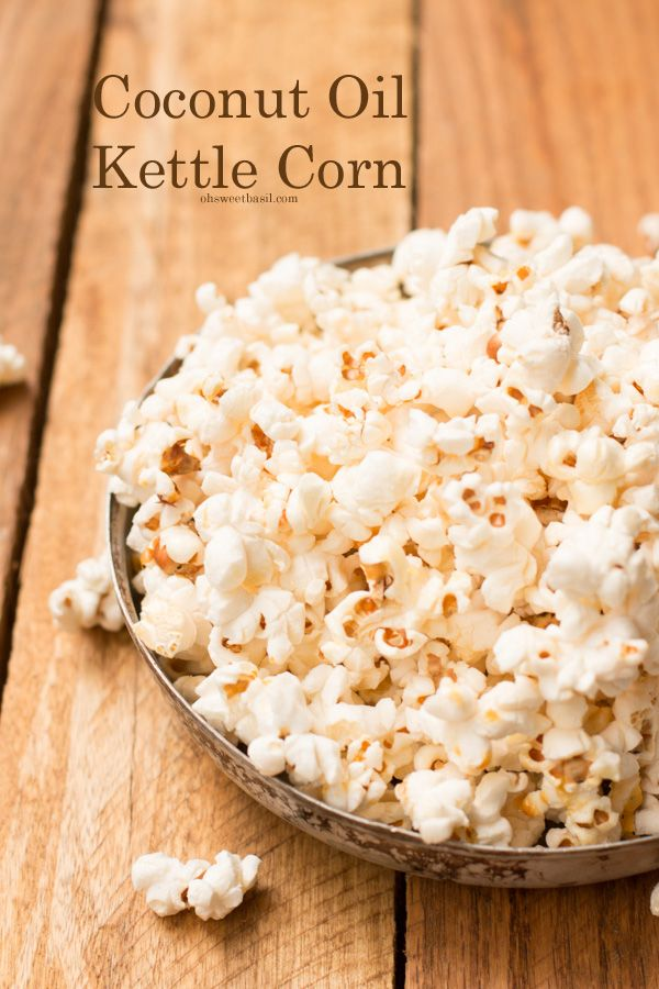 coconut oil kettle corn in 10 minutes! ohsweetbasil.com