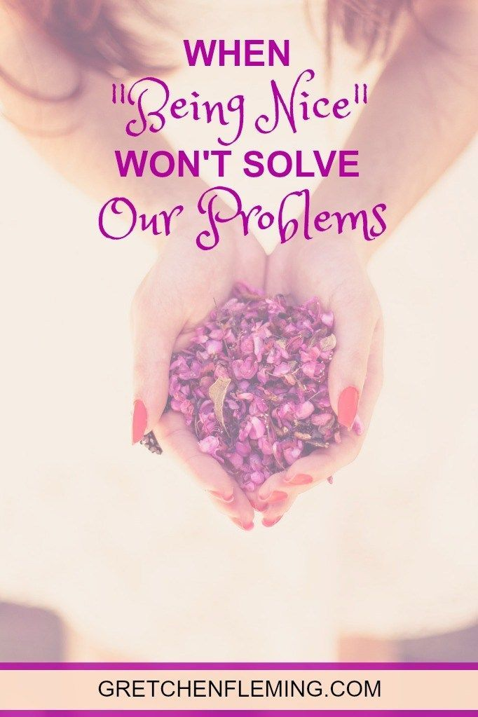 """When """"Being Nice"""" Won't Solve Our Problems - Gretchen Fleming"""