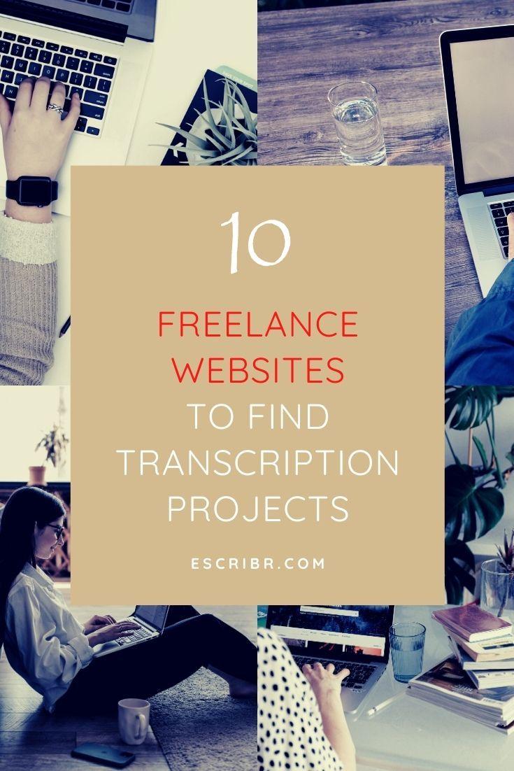 10 Freelance Websites To Find Transcription Projects Freelancer Website Freelancing Jobs Freelance