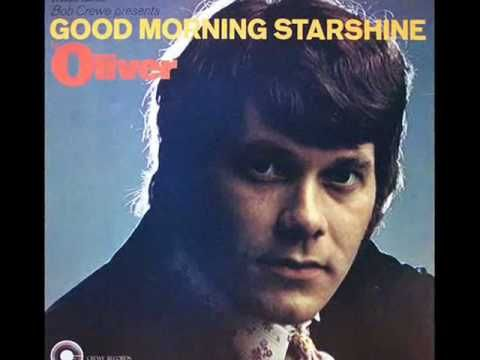 Oliver - Good Morning Starshine ♥ In Sao Paulo every morning mom would wake us up with this song blaring on the record player.