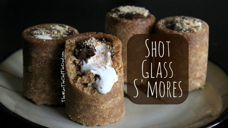Shot Glass S'mores – The Man, The Chef, The Dad