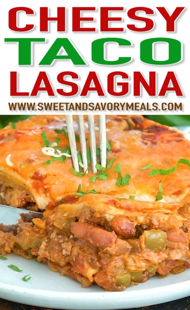 Finest Taco Lasagna Recipe (VIDEO) – Candy and Savory Meals