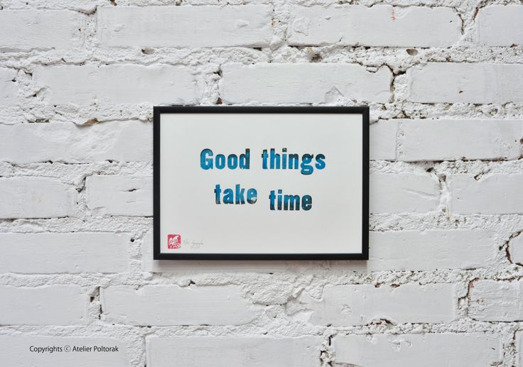 Good things take time - small letterpress poster - wall decoration by AtelierPoltorak on Etsy