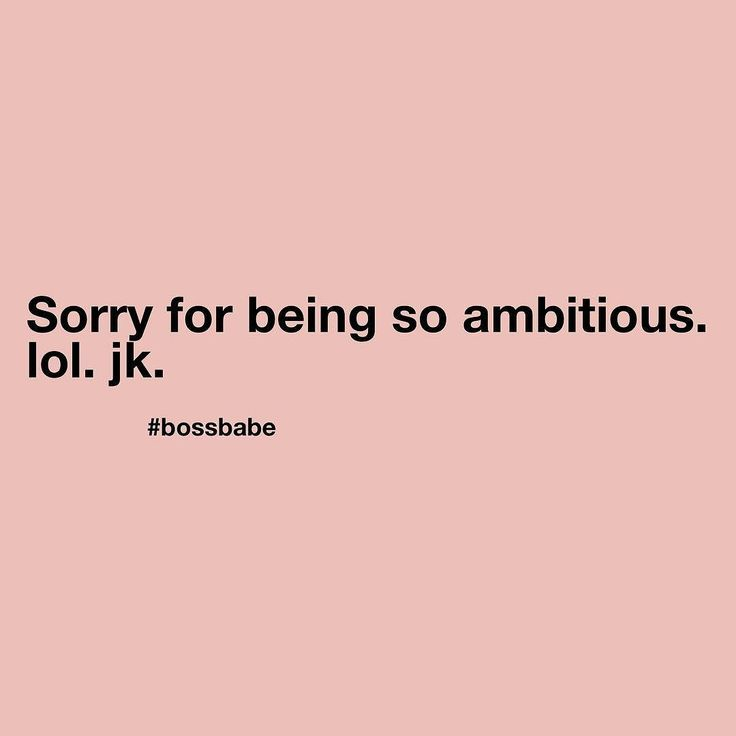 Sorry not sorry.  Stop apologizing and join the Boss Babe academy for free today (link in bio)  #bossbabe