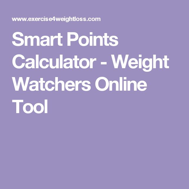 Smart Points Calculator - Weight Watchers Online Tool