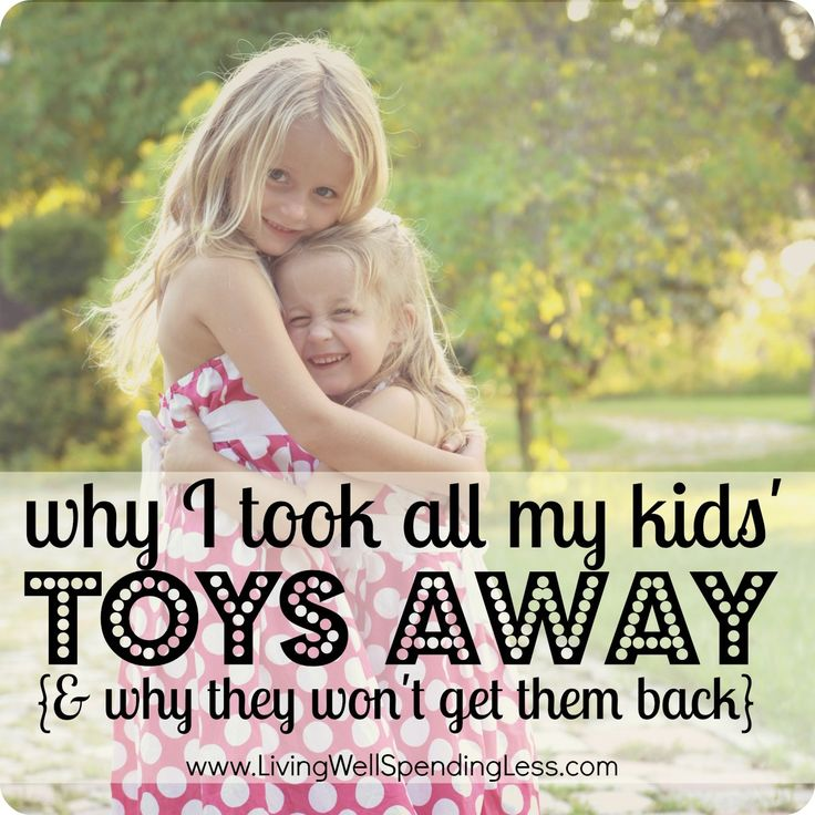 Why I took all my kids' toys away {and why I won't give them back}--A must read for any parent who has struggled with too much kid stuff!