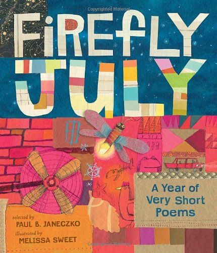 Delightful short poems with plenty of figurative language. Firefly July: A Year of Very Short Poems by Paul B. Janeczko