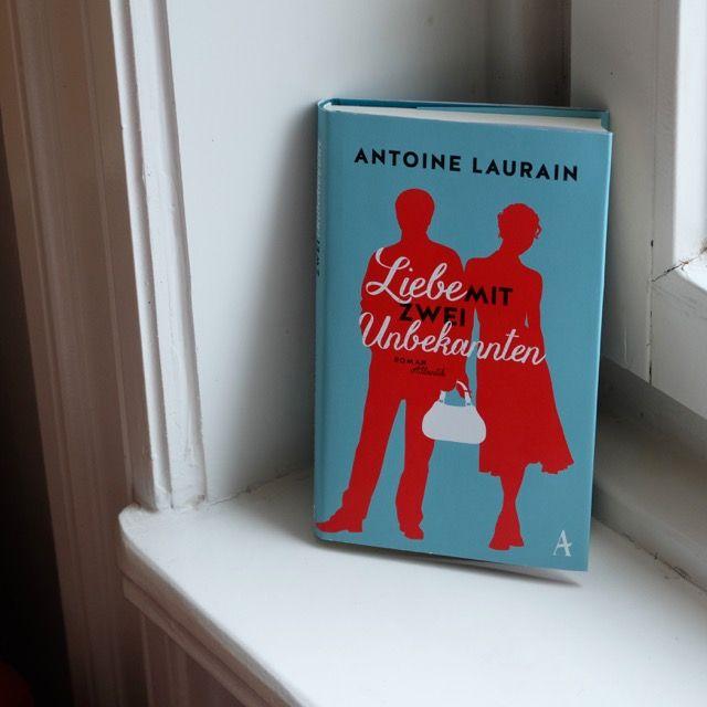 """die lesende minderheit: """"Liebe mit zwei Unbekannten"""" von Antoine Laurain"""