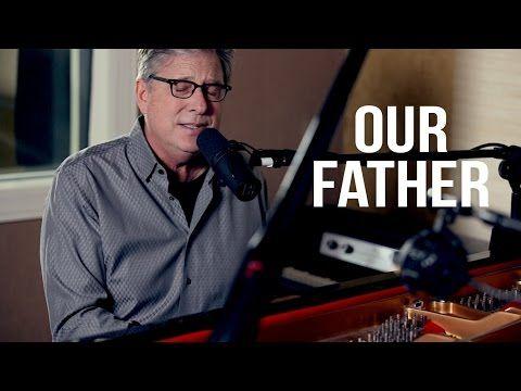 Our Father Lyrics - Don Moen | Christian Song Lyrics