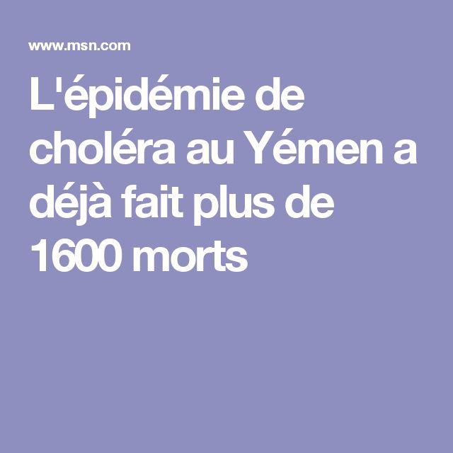 L'épidémie de choléra au Yémen a déjà fait plus de 1600 morts