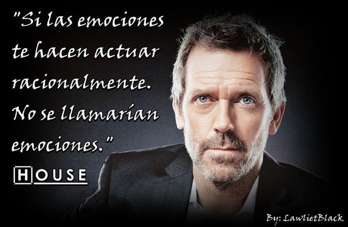 Emociones. Dr. House.