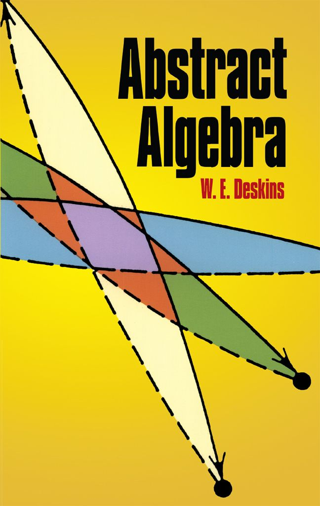 21 best math books images on pinterest math books math and this excellent textbook provides undergraduates with an accessible introduction to the basic concepts of abstract algebra fandeluxe Choice Image