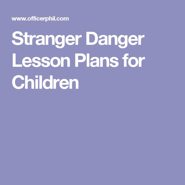 Stranger Danger Lesson Plans for Children