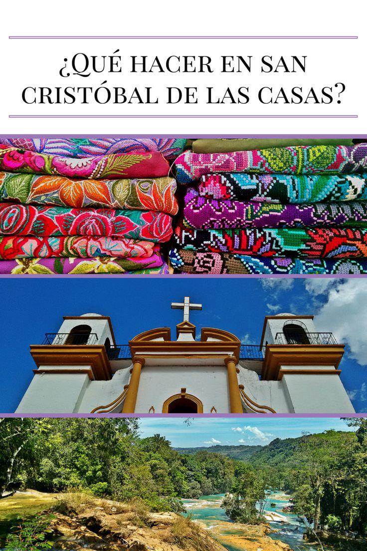 Guía para tus vacaciones en #Chiapas y San Cristóbal de las Casas. #viajes #México