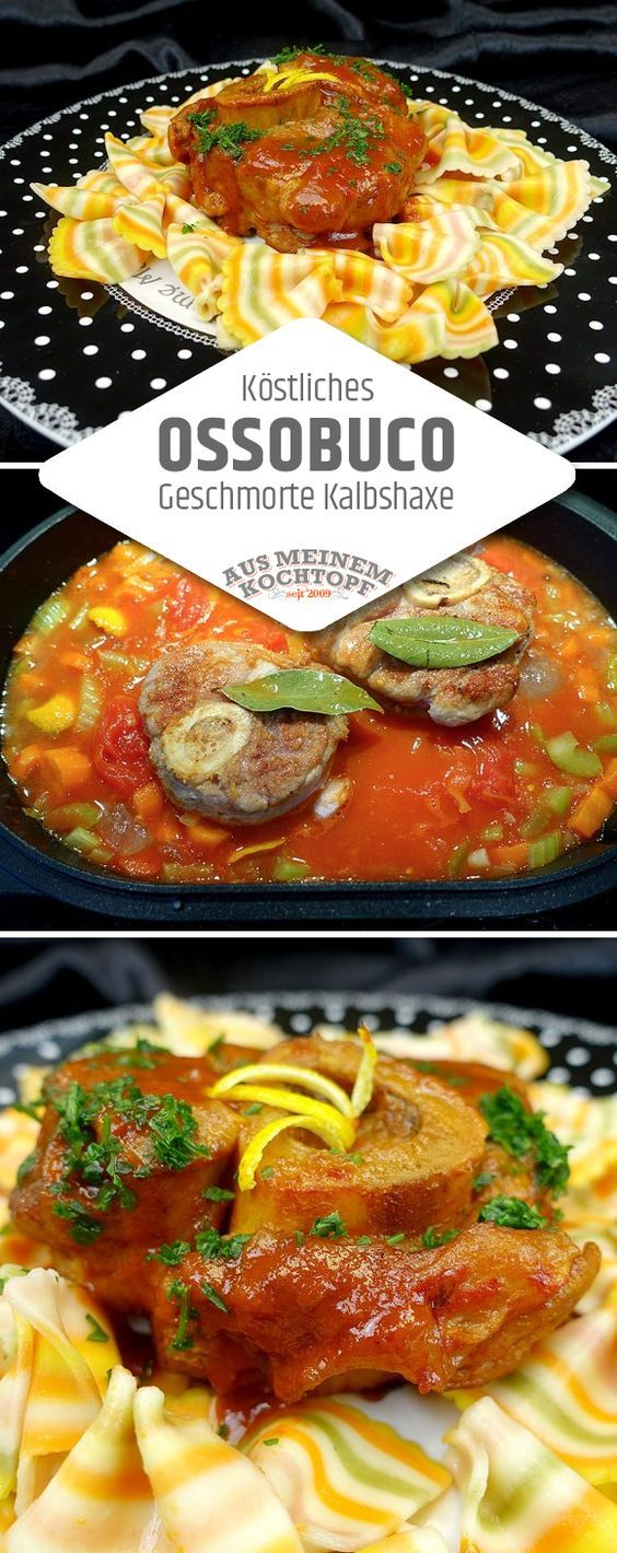Ossobuco ist vermutlich das beste was aus Beinscheiben des Kalbs werden kann. In köstlicher Sauce, dazu Pasta. Ossobuco Rezept