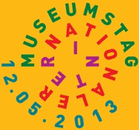 Informationen zum Internationalen Museumstag 2013